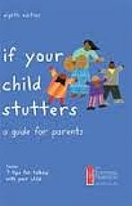 If your child stutters a guide for parents